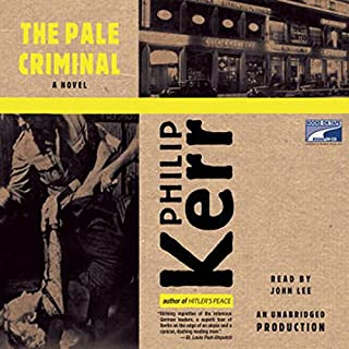 The Pale Criminal     Berlin Noir              By:                                                                                                                                 Philip Kerr                               Narrated by:                                                                                                                                 John Lee                      Length: 9 hrs and 21 mins     710 ratings     Overall 4.4