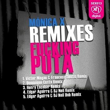 Fucking Puta Remixes