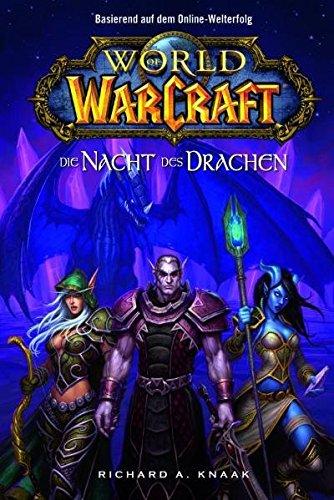 World of Warcraft, Bd. 5: Die Nacht des Drachen