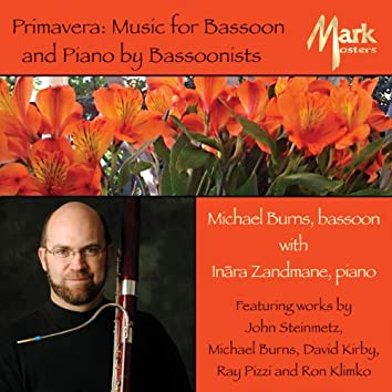 Primavera: Music for Bassoon and Piano by Bassoonists