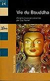 Vie du Bouddha - Extraits du Lalitâvistara