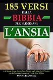 185 Versi della Bibbia per Eliminare l'Ansia e...