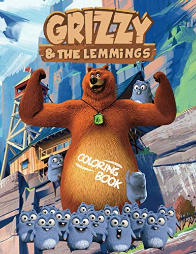 Grizzy and The Lemmings Coloring Book: Super Coloring Book for Kids and Fans – GIANT Great Pages with Premium Quality Images
