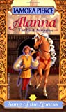 Song of the Lioness #1: Alanna: The First Adventure (Lionness Quartet)