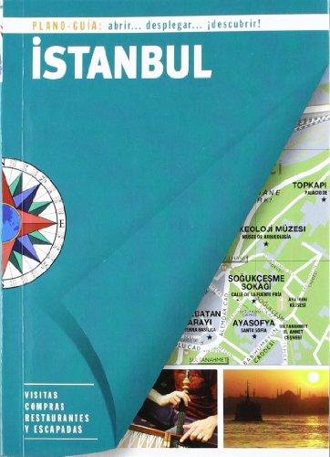 Istambul (Plano - Guía): Visitas, compras, restaurantes y escapadas (Plano - Guías)