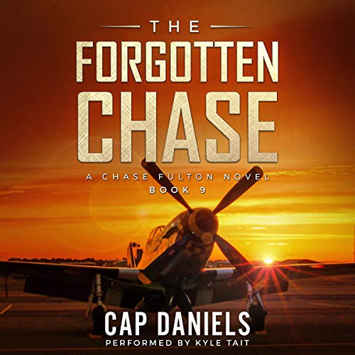 The Forgotten Chase Audiobook By Cap Daniels cover art