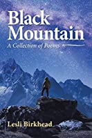 Black Mountain: A Collection of Poems