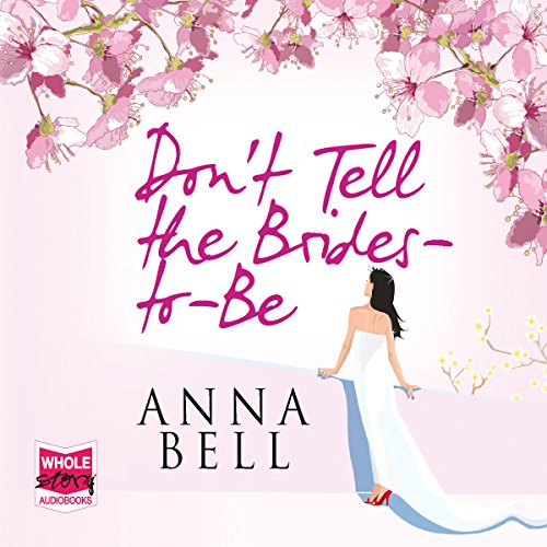 Don't Tell the Brides-to-Be audiobook cover art