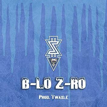 B-Lo Z-Ro