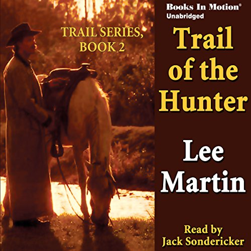 Trail of the Hunter audiobook cover art