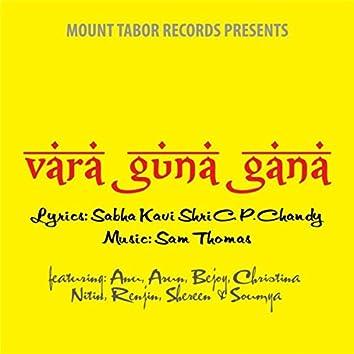 Vara Guna Gana (feat. Anu, Arun, Bejoy, Christina, Nitin, Renjin, Shereen & Soumya)