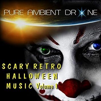 Scary Retro Halloween Music, Vol. 1
