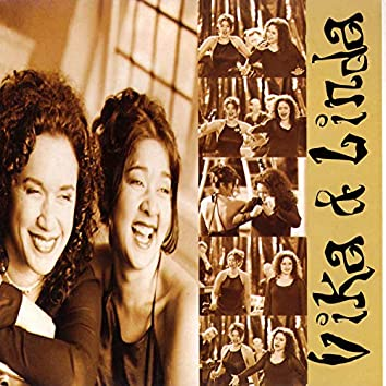 Vika & Linda (Deluxe Edition)