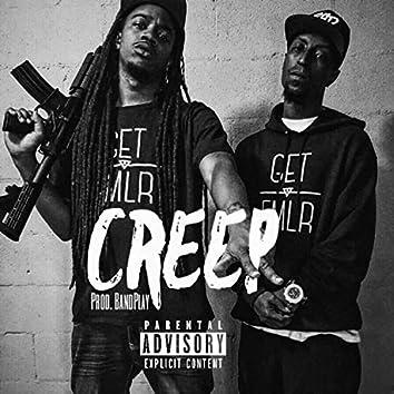 Creep (feat. Beezy)