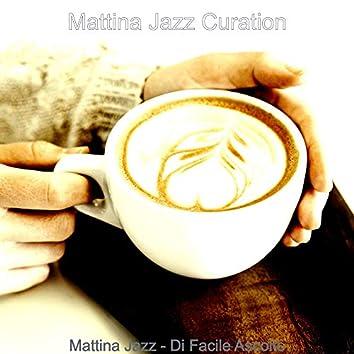 Mattina Jazz - Di Facile Ascolto