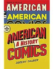 American Comics: A History (English Edition)