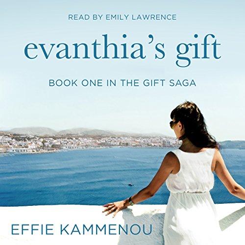 Evanthia's Gift: The Gift Saga, Book 1