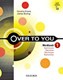 Over to you 1: Work Book - 9780194327077...