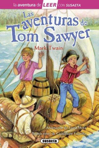 Las aventuras de Tom Sawyer (La aventura de LEER con Susaeta - nivel 3)