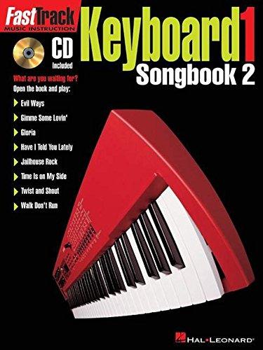 Fasttrack Keyboard Level 1: Songbook 2