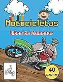 Motocicletas Libro de Colorear: Un excelente libro para colorear de motocicletas para niños pequeños, preescolares y niños de 2 a 6 años.