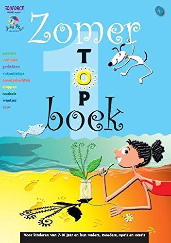 Zomertopboek: puzzels, verhalen, gedichten, vakantietips, doe-opdrachten, moppen, raadsels, weetjes, apps
