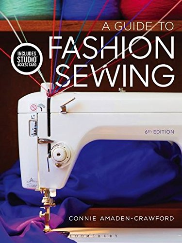 Compare Textbook Prices for A Guide to Fashion Sewing: Bundle Book + Studio Access Card 6 Edition ISBN 9781501395284 by Amaden-Crawford, Connie