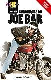 Les Chroniques du Joe Bar - -