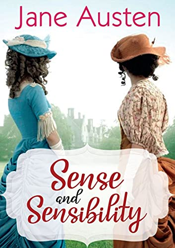 Sense and Sensibility:a classics illustrated edition (English Edition)