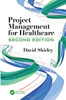 Project Management for Healthcare, 2nd Edition Front Cover