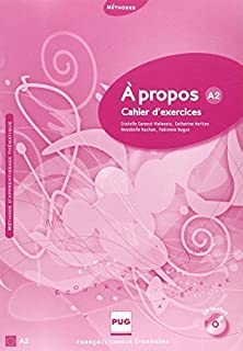 A propos A2 : Cahier d'exercices (1CD audio) (French Edition) by Fabienne Nugue C. Metton(2010-02-04)