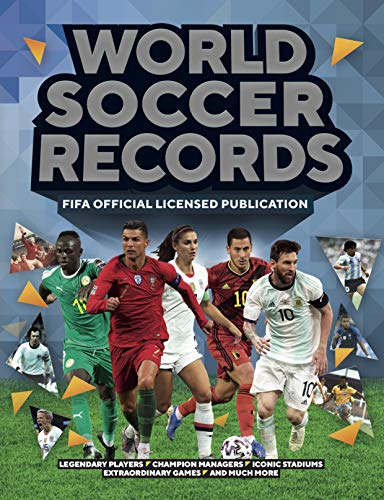 Compare Textbook Prices for World Soccer Records 2021: FIFA Official Publication, Legendary Players, Champion Managers, Iconic Stadiums, Extraordinary Games- And Much More  ISBN 9781787394728 by Radnedge, Keir