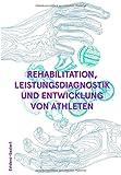 Rehabilitation, Leistungsdiagnostik- und Entwicklung von Athleten - Andreas Alt