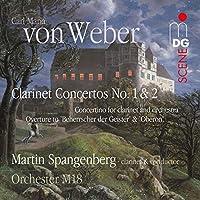 Weber: Clarinet Concertos No. 1+2 Conce