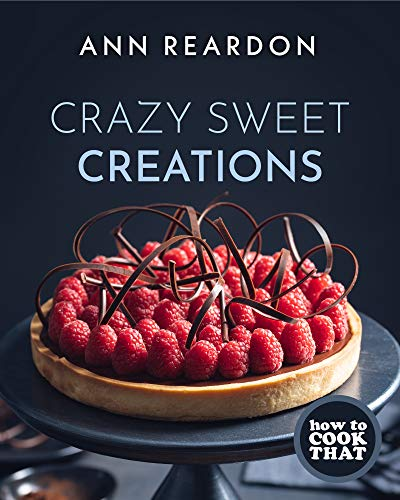 Compare Textbook Prices for How to Cook That: Crazy Sweet Creations  ISBN 9781642505788 by Reardon, Ann