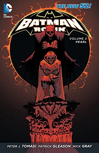 Batman and Robin Volume 2: Pearl TP (The New 52): Pearl (The New 52): 02...