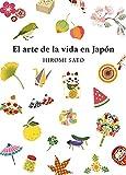 El arte de la vida en Japón (Crecimiento personal)