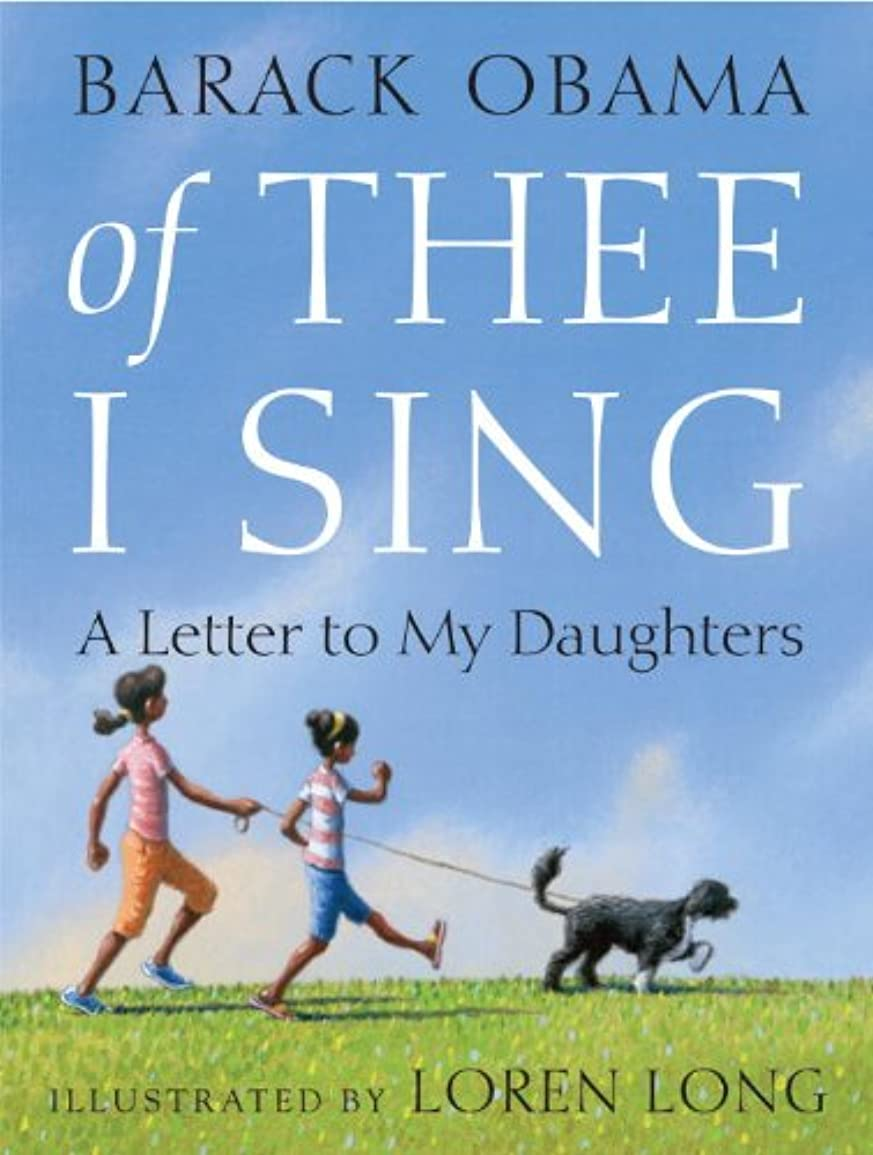 書き込みヒョウ動作Of Thee I Sing: A Letter to My Daughters (English Edition)