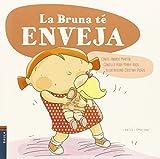 La Bruna té enveja: 2 (Contes i emocions)