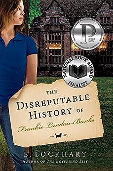The Disreputable History of Frankie Landau-Banks by [E. Lockhart]