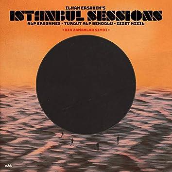 Istanbul Sessions - Bir Zamanlar Şimdi