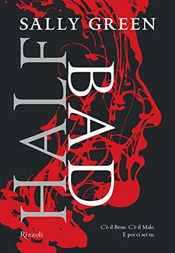 Half Bad eBook: Green, Sally, Scarlini, L.: Amazon.it: Kindle Store