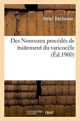 Des Nouveaux procédés de traitement du varicocèle (Sciences)