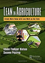 Lean in Agriculture: Create More Value with Less Work on the Farm