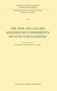 The New (So-Called) Magdeburg Experiments of Otto Von Gueric