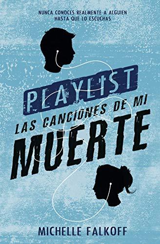 Playlist (Spanish Edition)