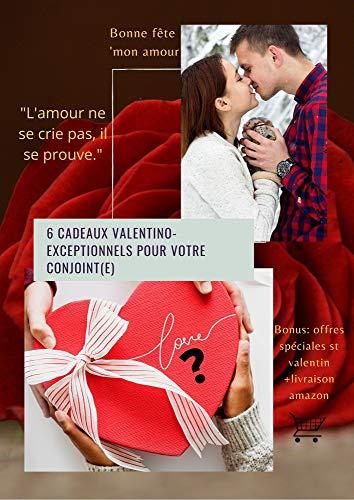 6 cadeaux valentino-exceptionnels pour votre conjoint(e): Démontrer son amour