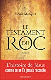 Le Testament du Roc - Format Kindle - 14,99 €