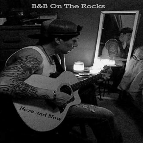 B & B On the Rocks