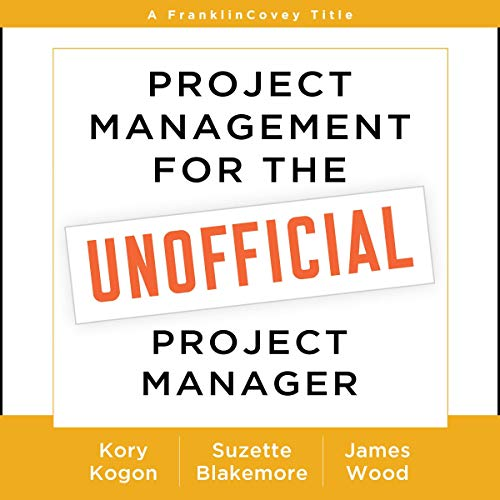 Couverture de Project Management for the Unofficial Project Manager